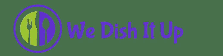 We Dish It Up