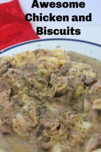 Awesome Chicken and Biscuits