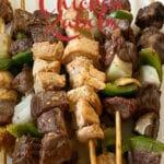 Steak and Chicken Kabobs