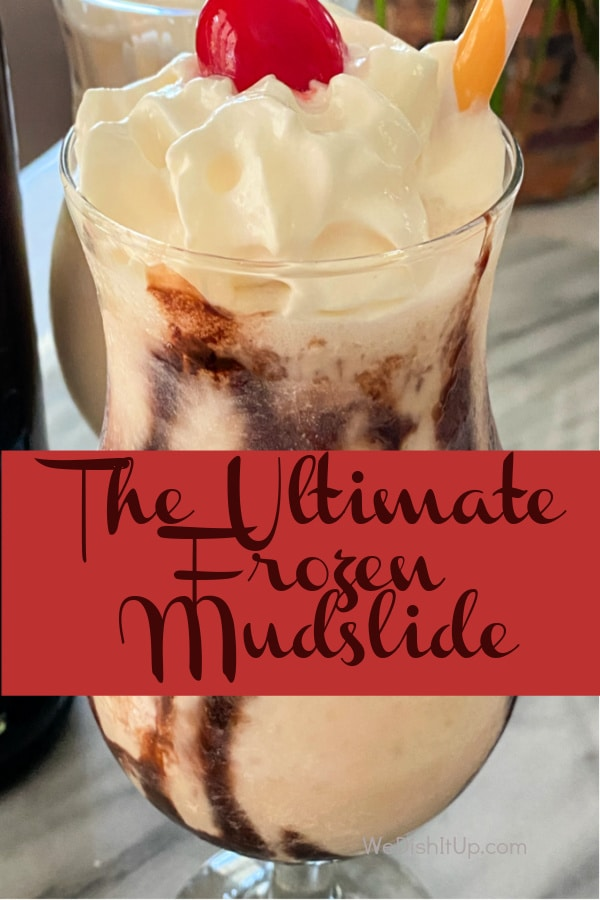 The Ultimate Frozen Mudslide